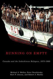 "CRS Seminar: Book Launch: ""Running on Empty: Canada and the Indochinese  Refugees, 1975-1980"" @ 519 Kaneff Tower 