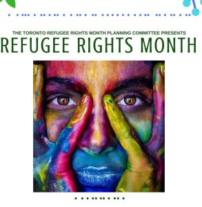 Refugee Rights Month in Toronto 2018